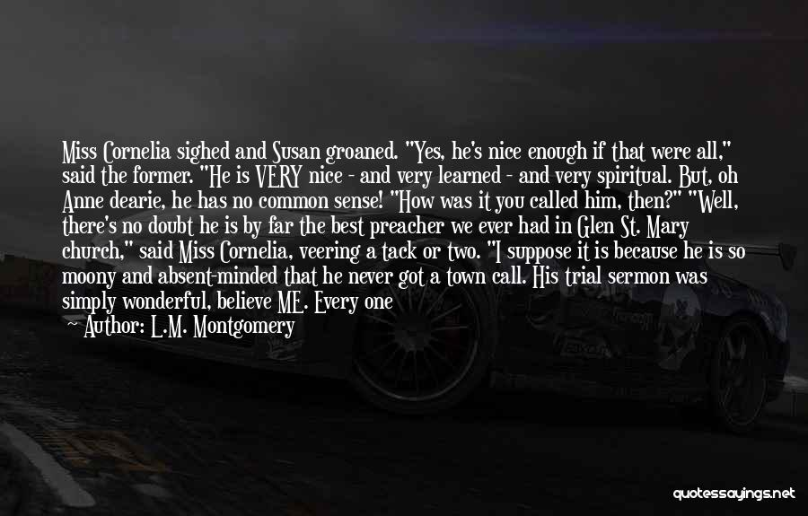 Call It How I See It Quotes By L.M. Montgomery