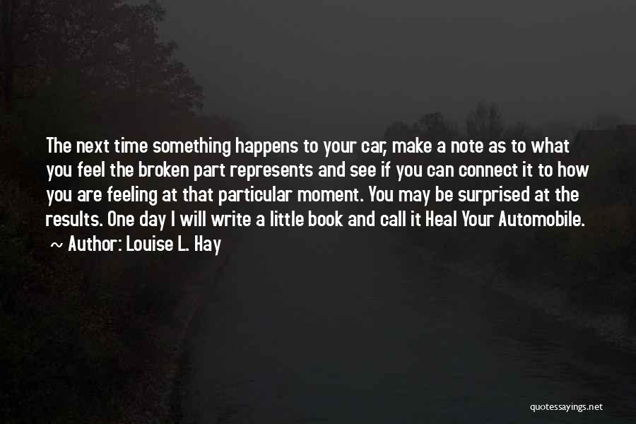 Call It How I See It Quotes By Louise L. Hay