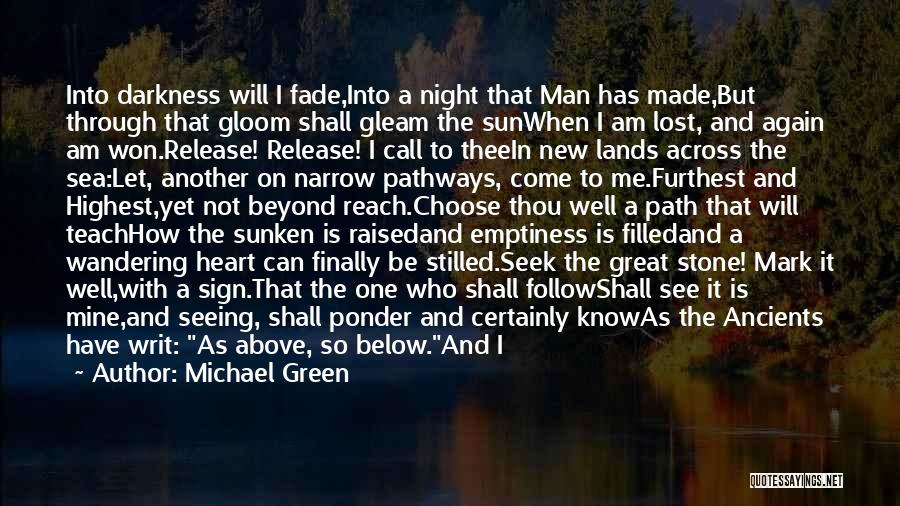 Call It How I See It Quotes By Michael Green