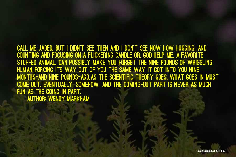 Call It How I See It Quotes By Wendy Markham