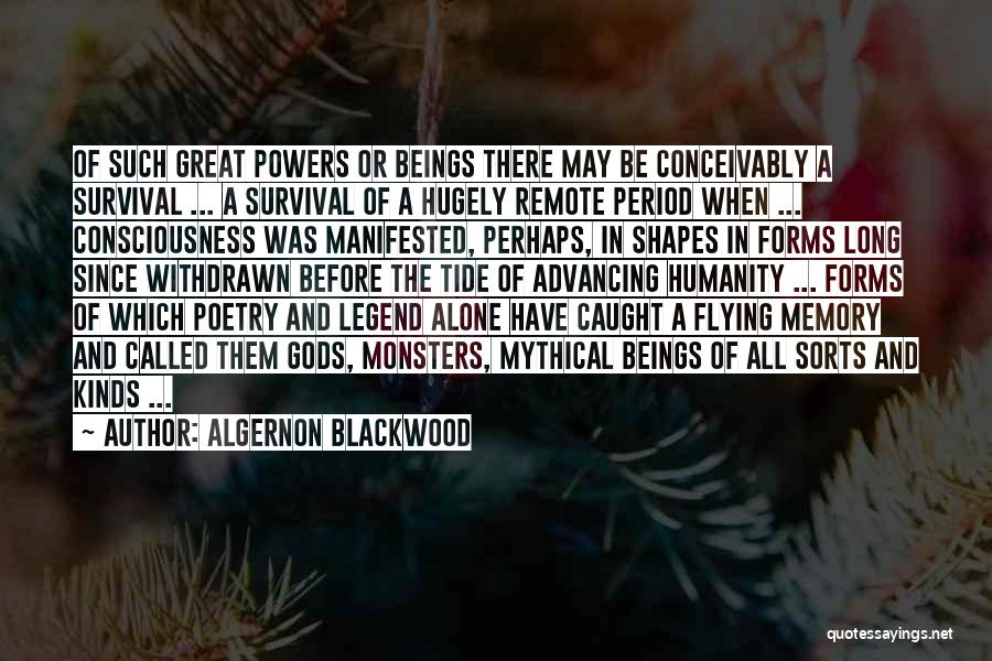Call Of Cthulhu Best Quotes By Algernon Blackwood