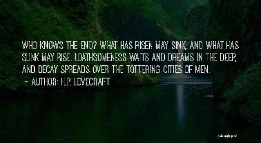 Call Of Cthulhu Best Quotes By H.P. Lovecraft