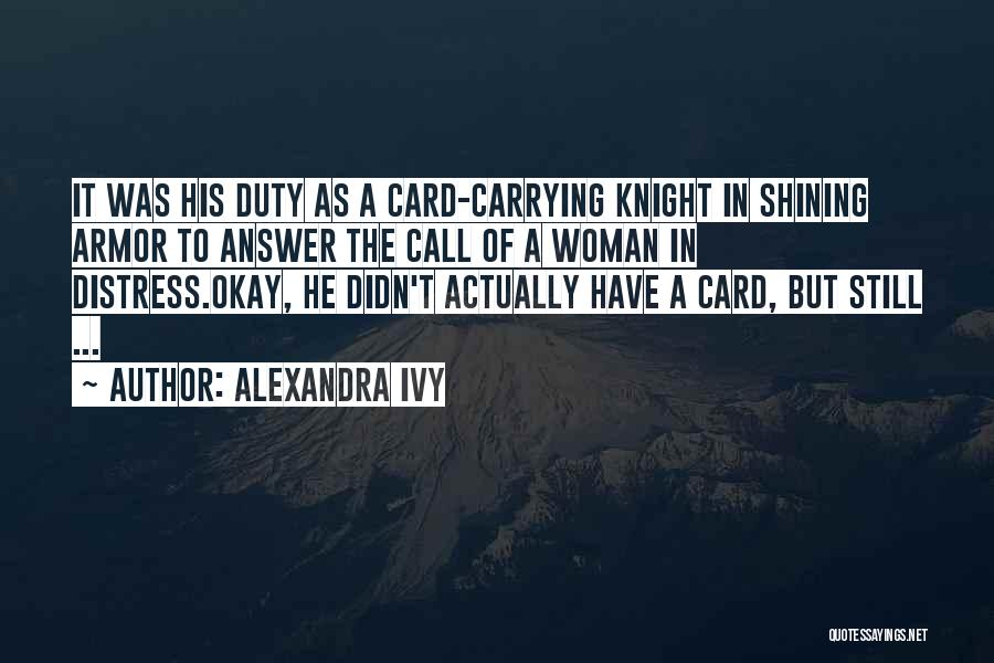 Call Of Duty Quotes By Alexandra Ivy