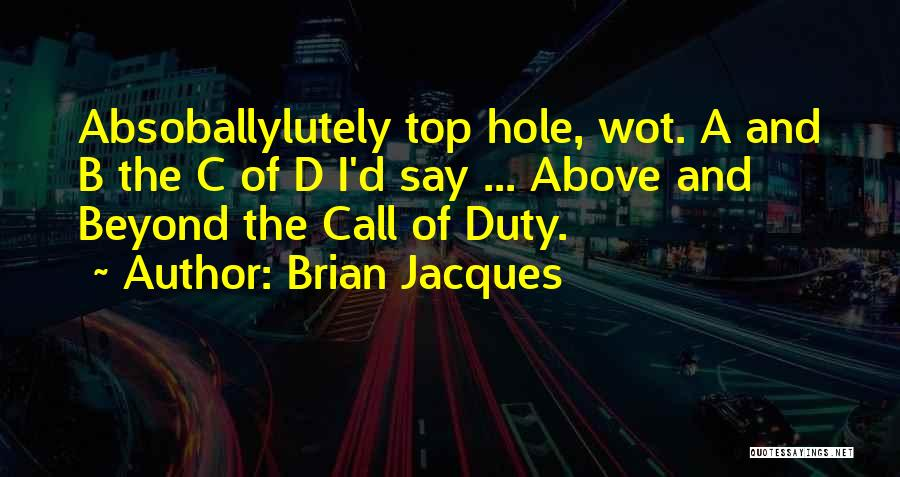 Call Of Duty Quotes By Brian Jacques