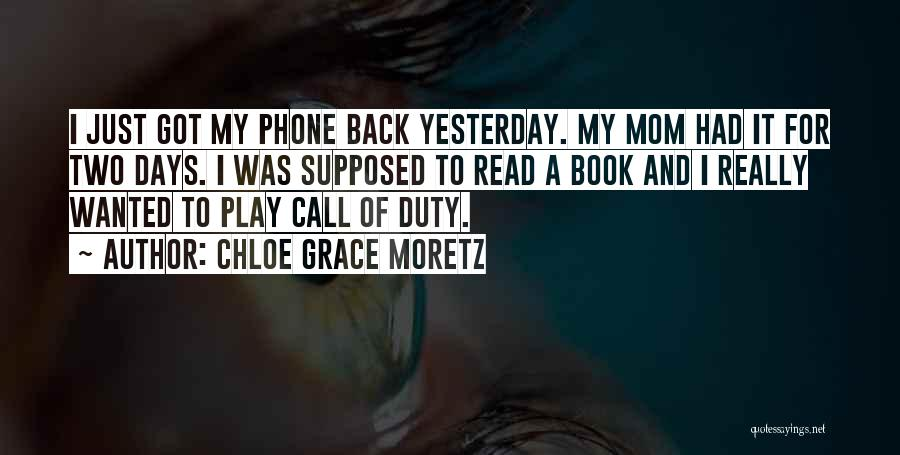 Call Of Duty Quotes By Chloe Grace Moretz