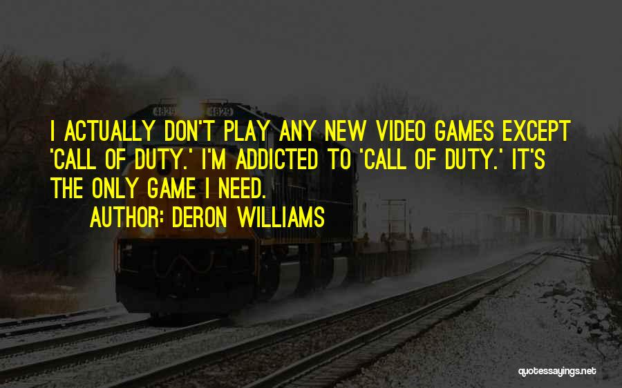 Call Of Duty Quotes By Deron Williams