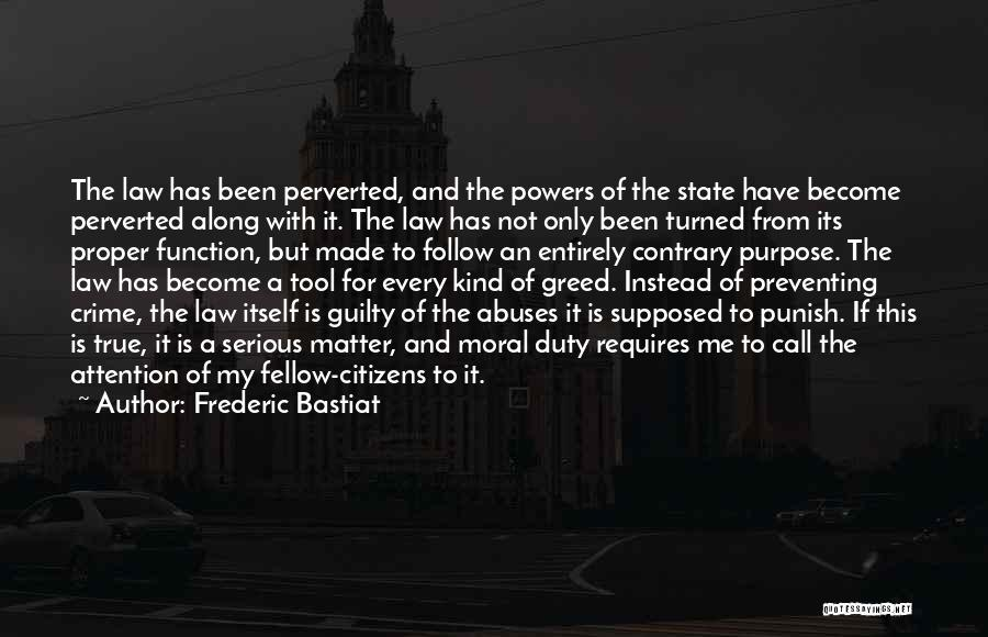 Call Of Duty Quotes By Frederic Bastiat