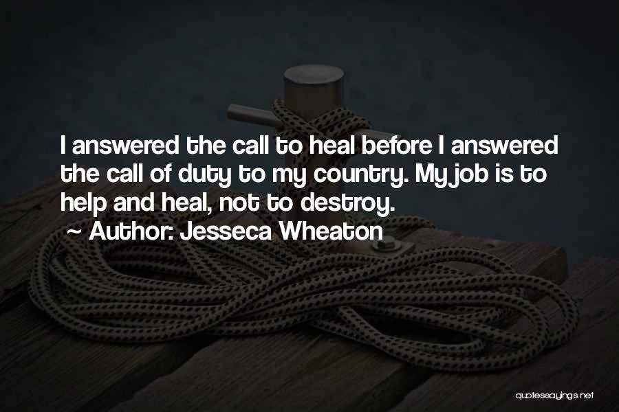 Call Of Duty Quotes By Jesseca Wheaton