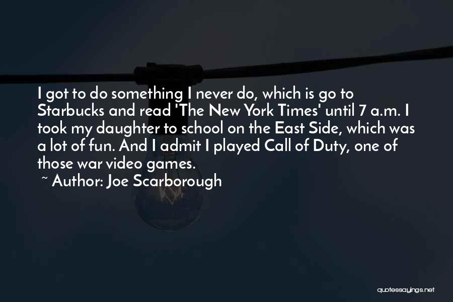 Call Of Duty Quotes By Joe Scarborough