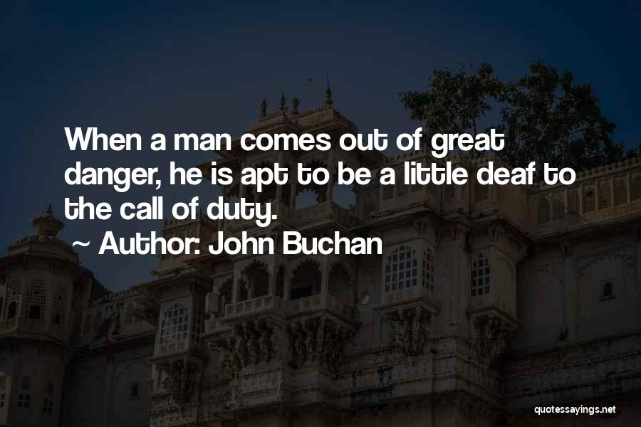 Call Of Duty Quotes By John Buchan