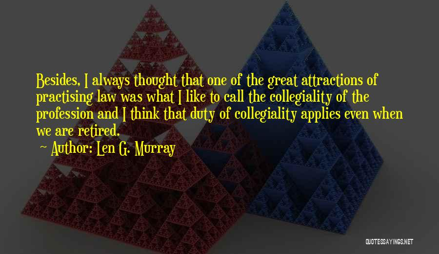 Call Of Duty Quotes By Len G. Murray