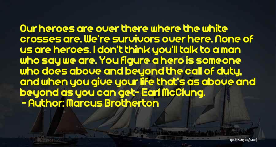Call Of Duty Quotes By Marcus Brotherton