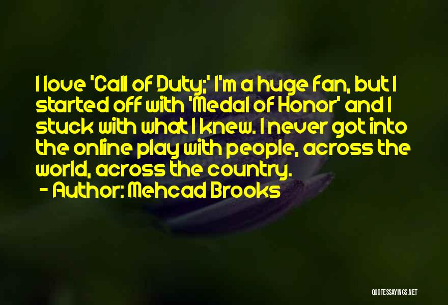 Call Of Duty Quotes By Mehcad Brooks