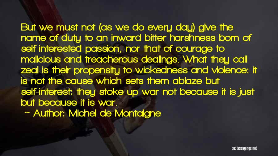 Call Of Duty Quotes By Michel De Montaigne