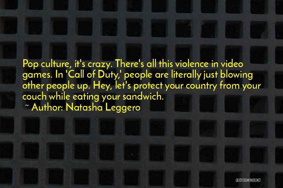 Call Of Duty Quotes By Natasha Leggero