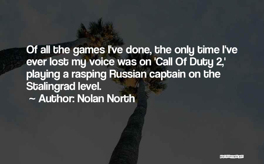 Call Of Duty Quotes By Nolan North