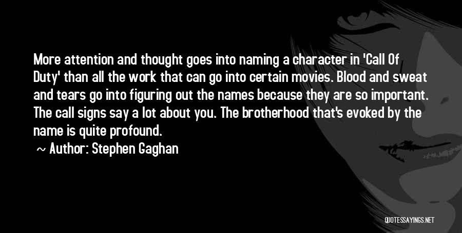 Call Of Duty Quotes By Stephen Gaghan