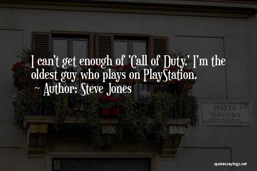 Call Of Duty Quotes By Steve Jones