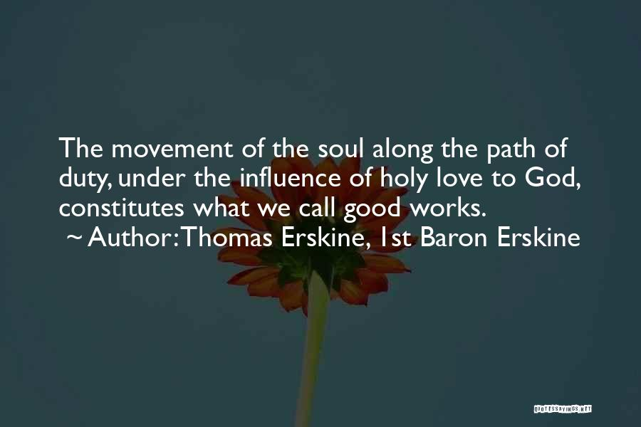 Call Of Duty Quotes By Thomas Erskine, 1st Baron Erskine