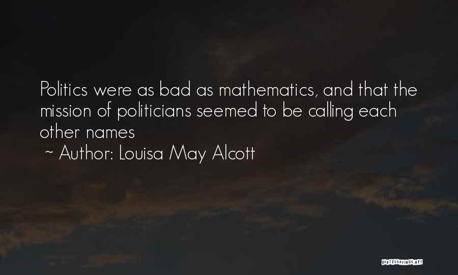 Calling Bad Names Quotes By Louisa May Alcott