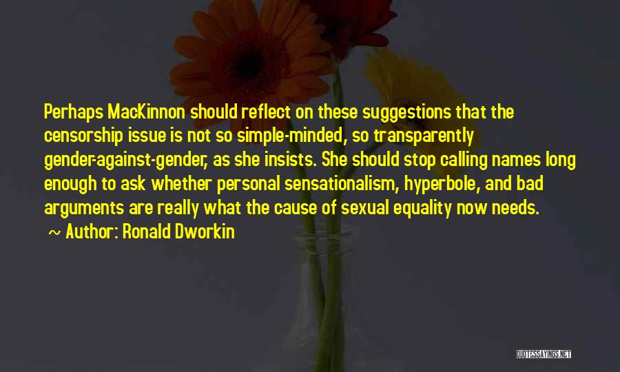 Calling Bad Names Quotes By Ronald Dworkin