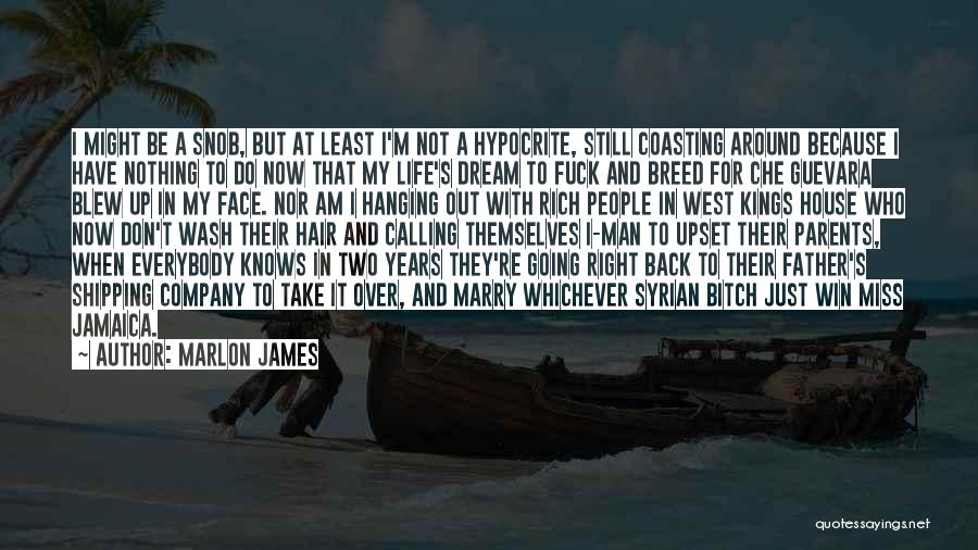 Calling Someone A Hypocrite Quotes By Marlon James