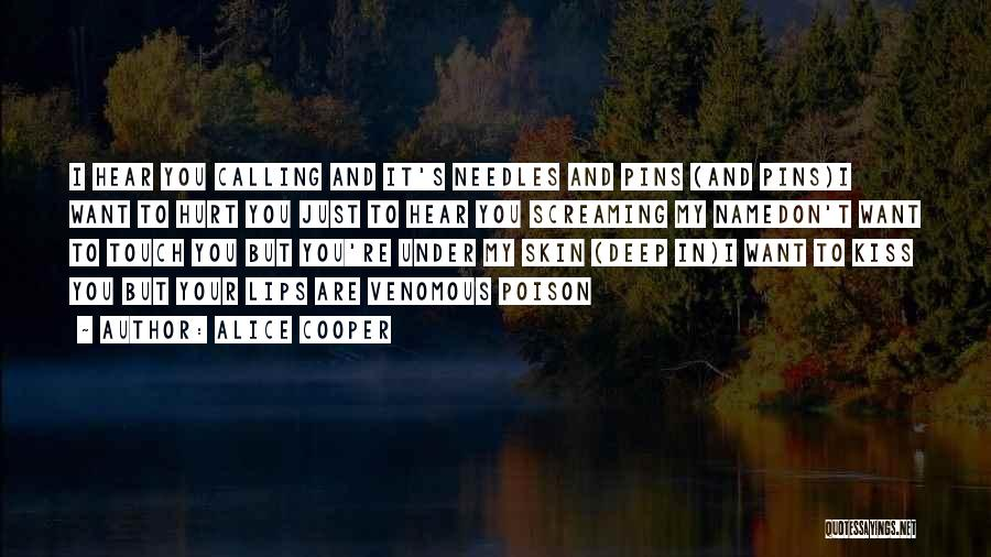 Calling Your Name Quotes By Alice Cooper