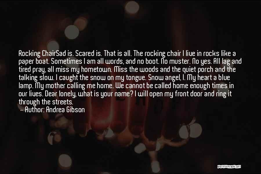 Calling Your Name Quotes By Andrea Gibson