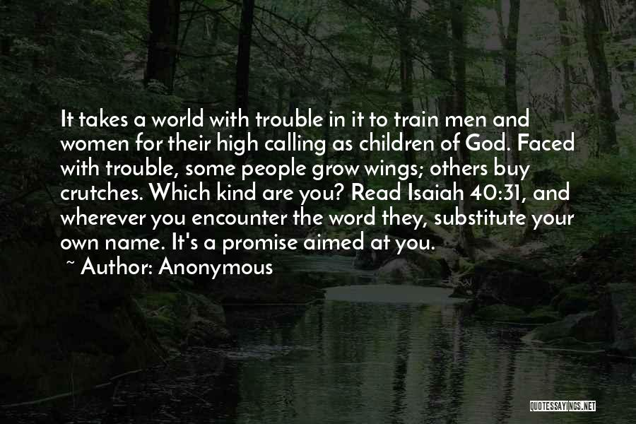 Calling Your Name Quotes By Anonymous