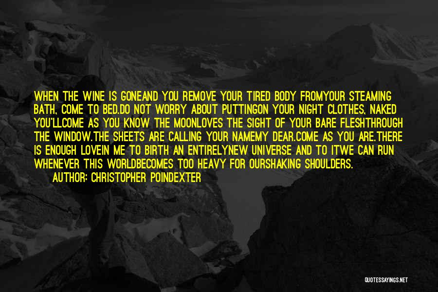 Calling Your Name Quotes By Christopher Poindexter
