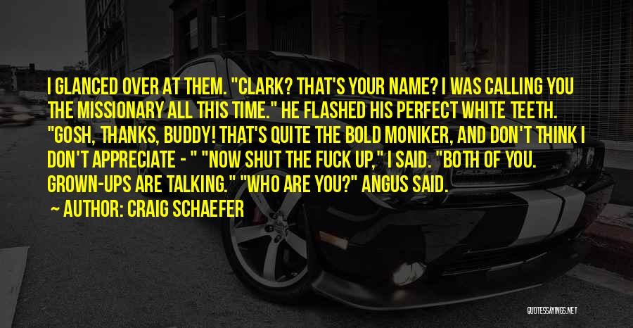 Calling Your Name Quotes By Craig Schaefer