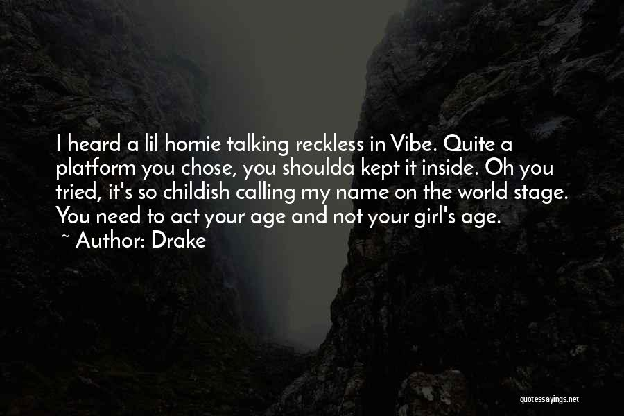Calling Your Name Quotes By Drake