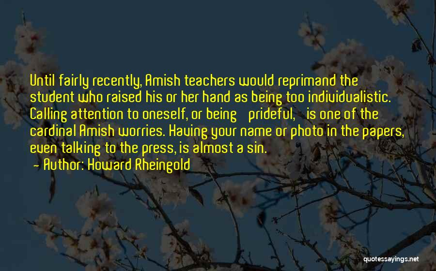 Calling Your Name Quotes By Howard Rheingold