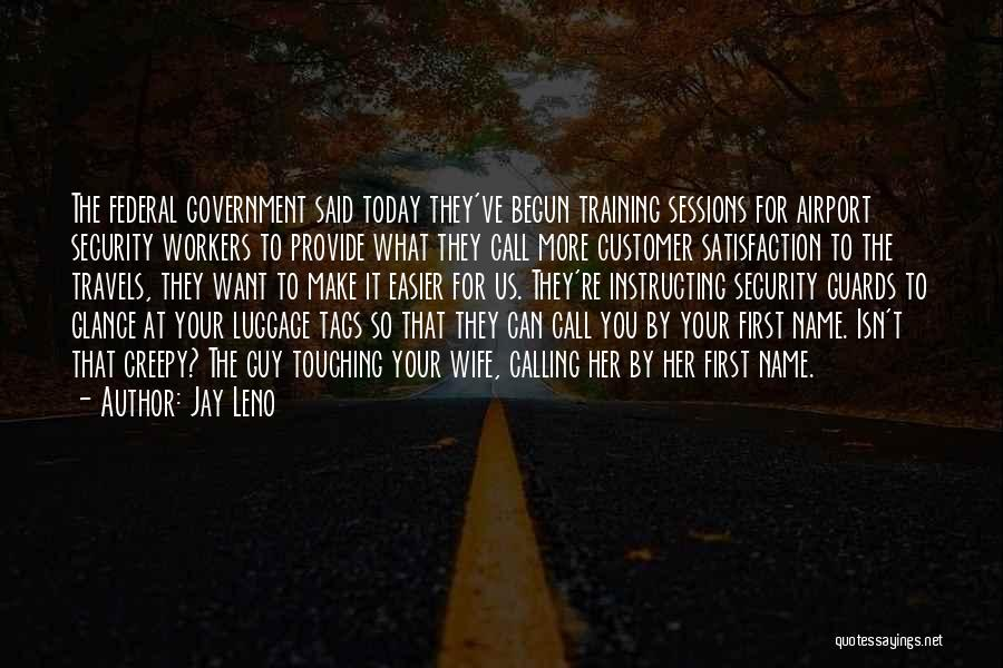 Calling Your Name Quotes By Jay Leno
