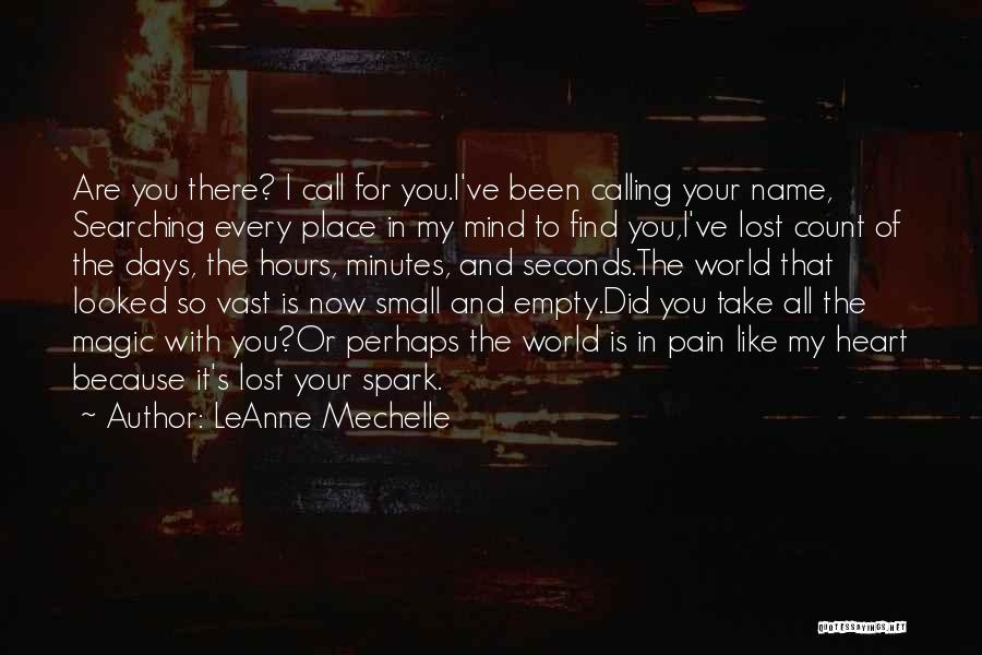 Calling Your Name Quotes By LeAnne Mechelle