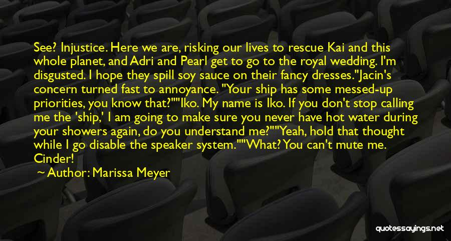 Calling Your Name Quotes By Marissa Meyer