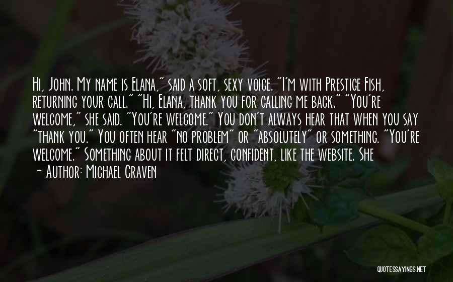 Calling Your Name Quotes By Michael Craven
