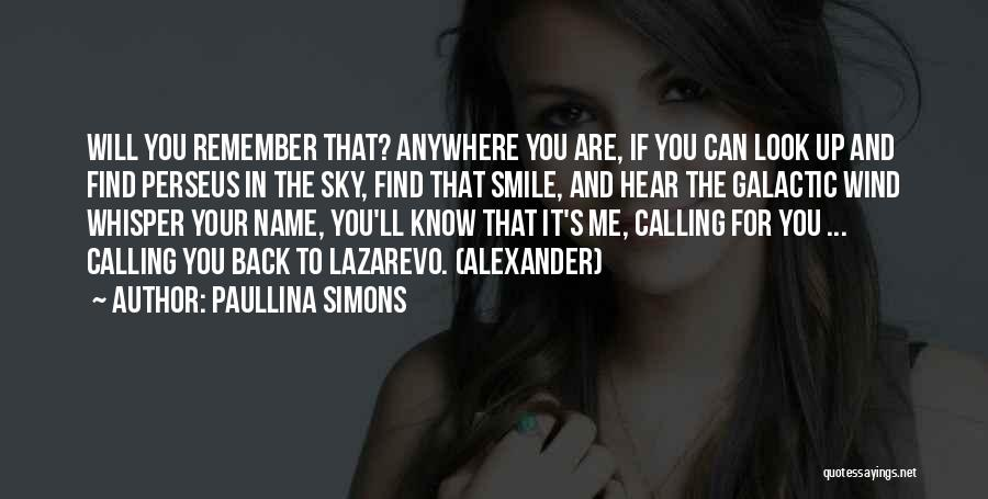 Calling Your Name Quotes By Paullina Simons