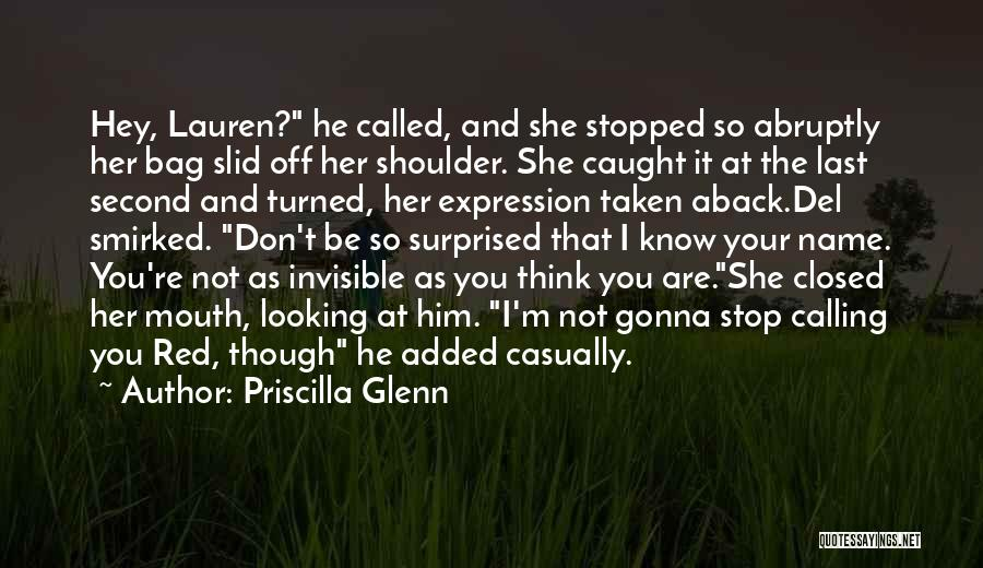 Calling Your Name Quotes By Priscilla Glenn