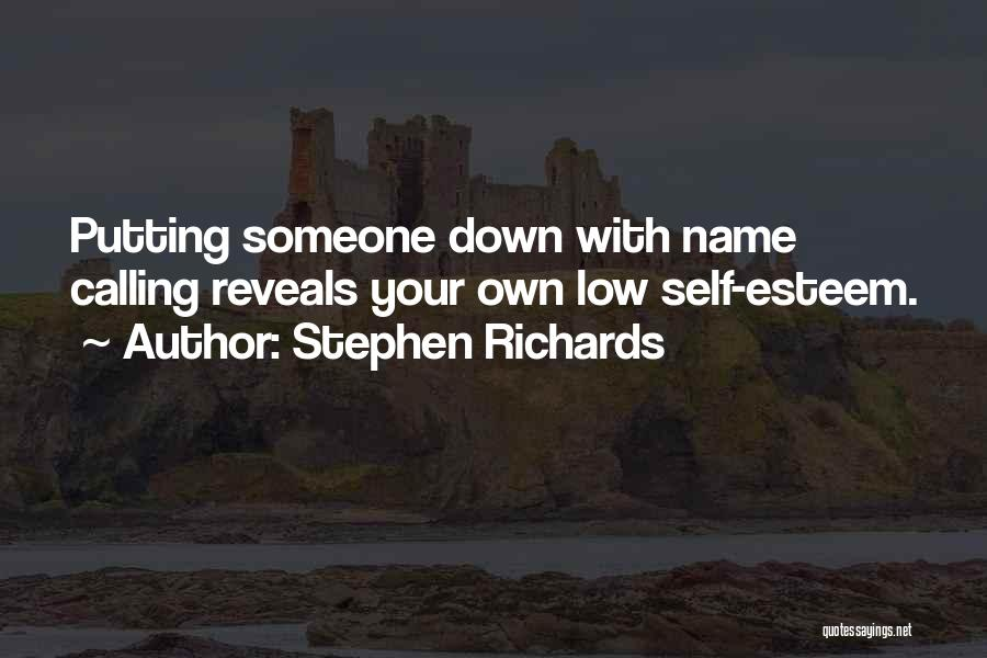 Calling Your Name Quotes By Stephen Richards