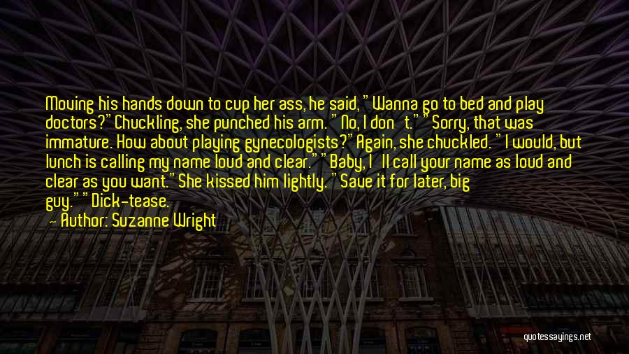 Calling Your Name Quotes By Suzanne Wright