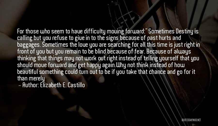 Calling Yourself Beautiful Quotes By Elizabeth E. Castillo