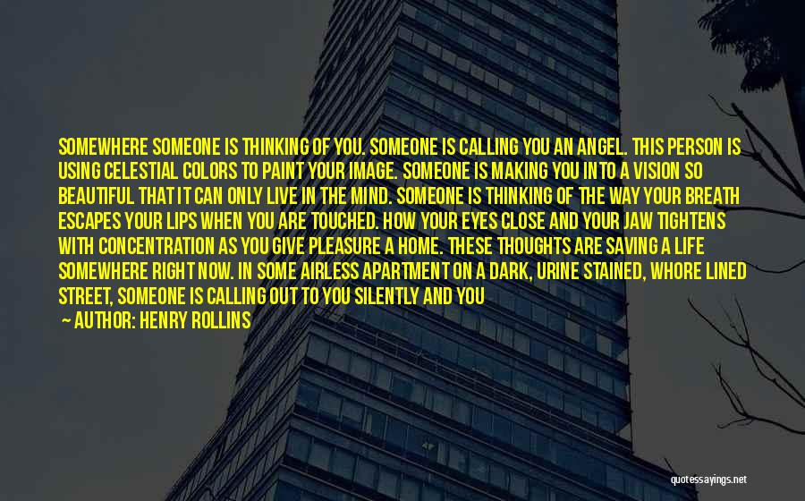 Calling Yourself Beautiful Quotes By Henry Rollins