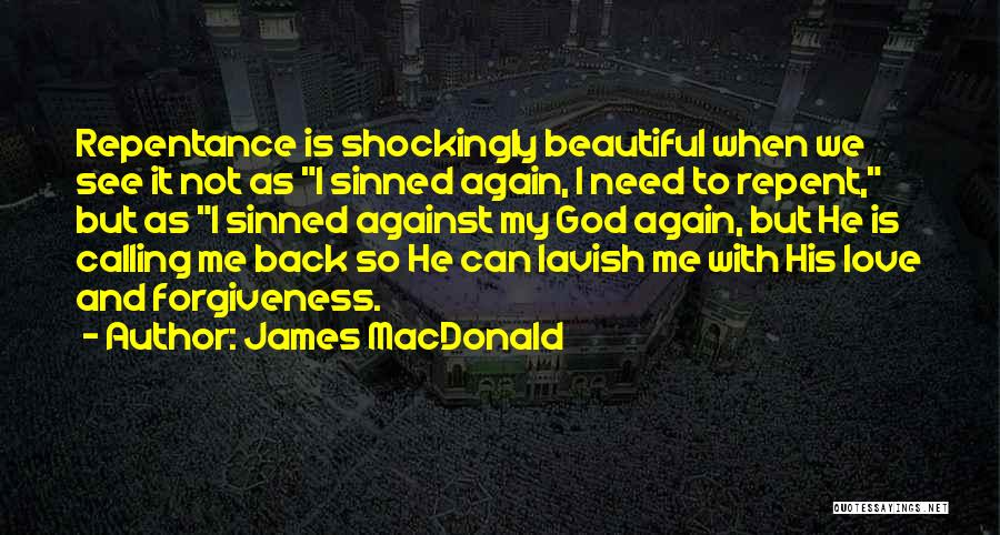 Calling Yourself Beautiful Quotes By James MacDonald