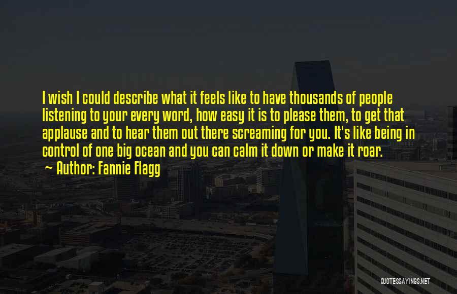 Calm Ocean Quotes By Fannie Flagg