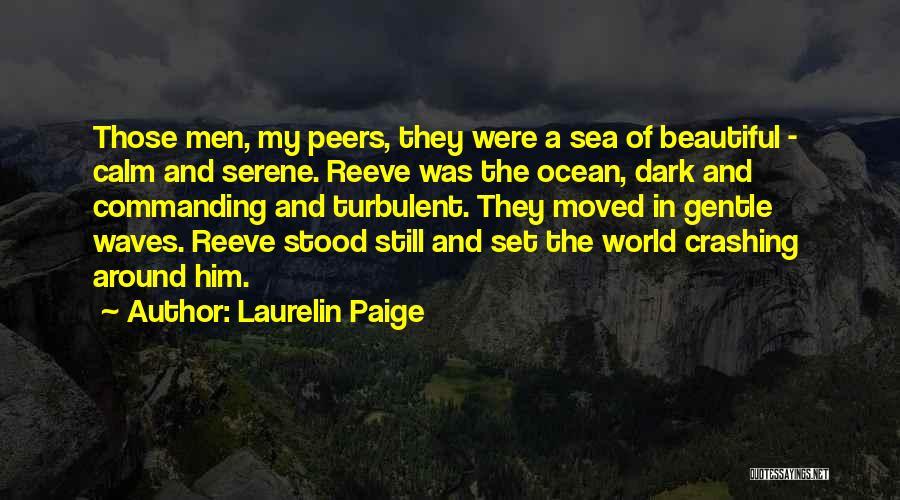 Calm Ocean Quotes By Laurelin Paige
