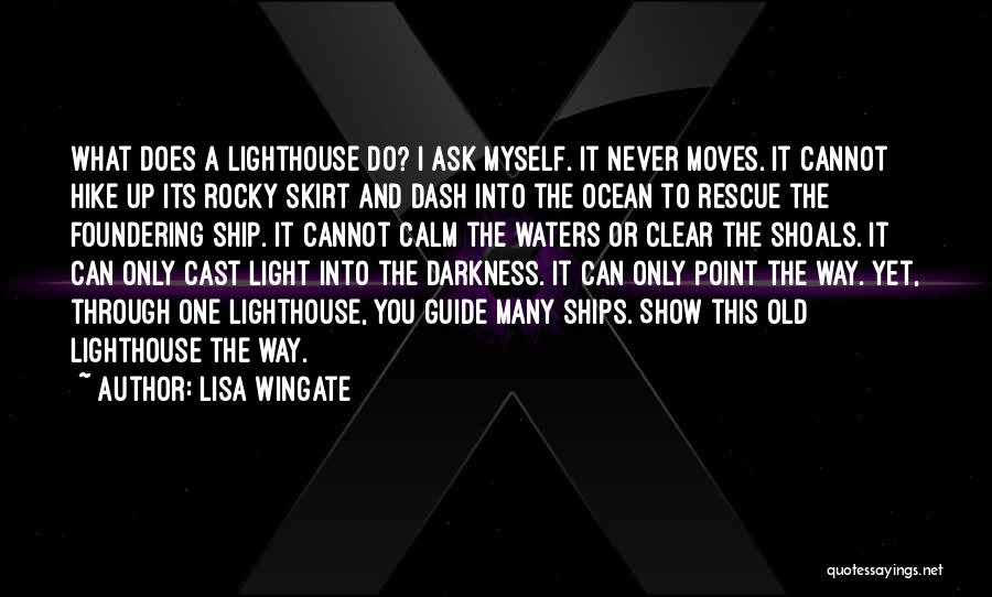 Calm Ocean Quotes By Lisa Wingate