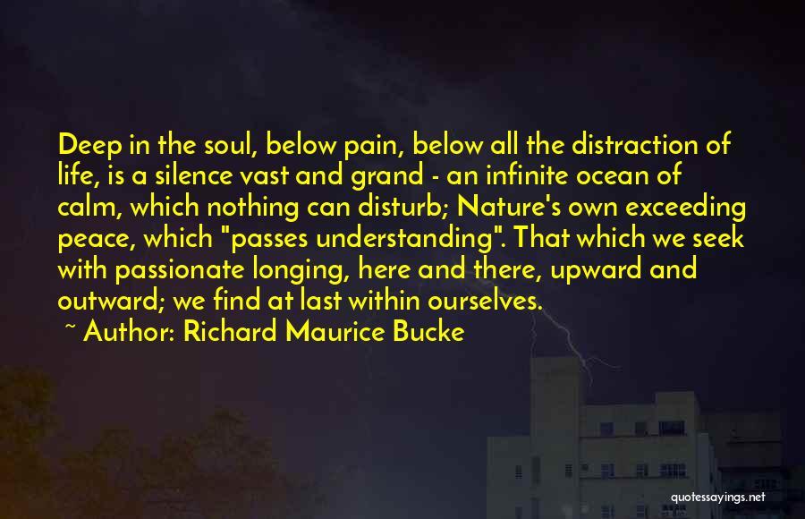 Calm Ocean Quotes By Richard Maurice Bucke