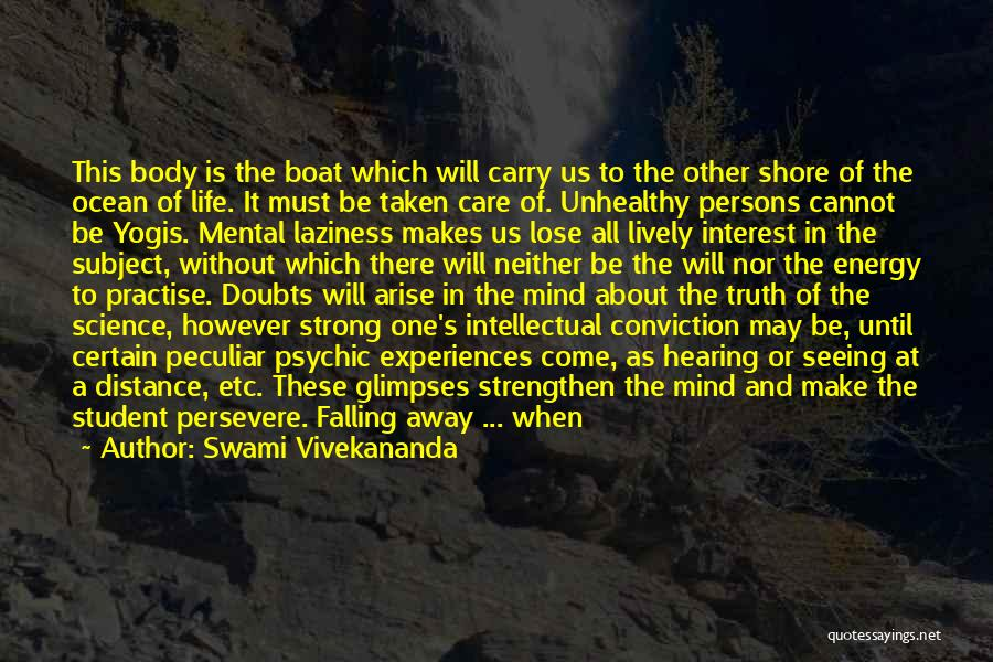 Calm Ocean Quotes By Swami Vivekananda