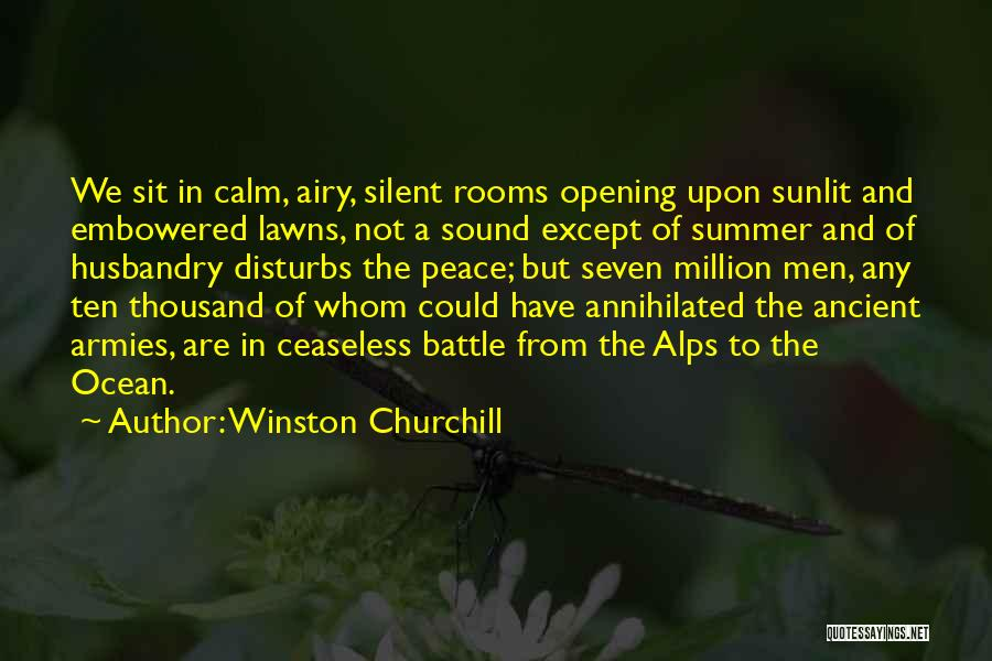 Calm Ocean Quotes By Winston Churchill